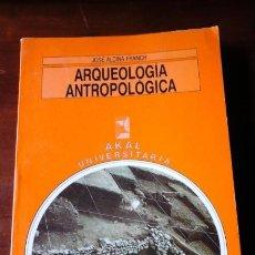 Livres d'occasion: ARQUEOLOGÍA ANTROPOLÓGICA (MADRID, 1989). Lote 198886050