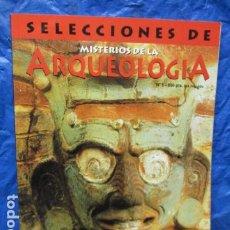 Libros de segunda mano: SELECCIONES DE MISTERIOS DE LA ARQUEOLOGÍA AMÉRICA OCULTA EL MISTERIO MAYA Nº 5 - MUY BUEN ESTADO. Lote 199555677