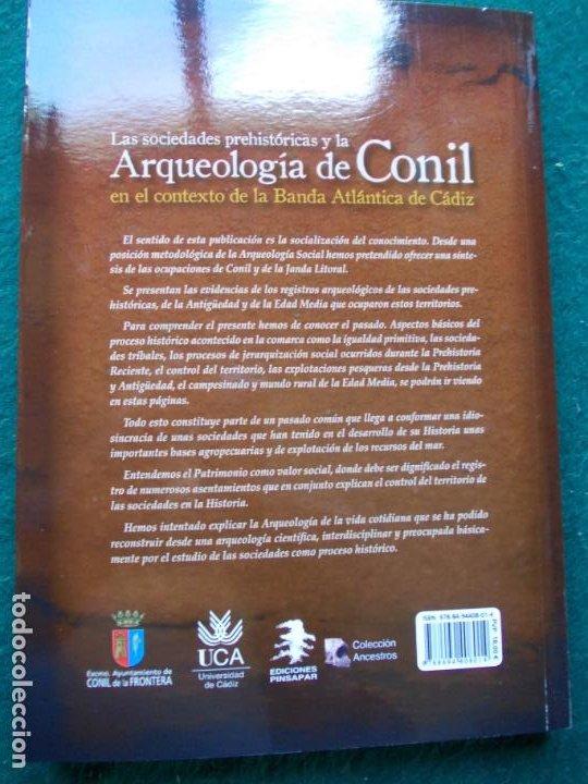Libros de segunda mano: LAS SOCIEDADES PREHISTORICAS Y LA ARQUEOLOGIA DE CONIL EN EL CONTEXTO ATLANTICO - Foto 3 - 201144745