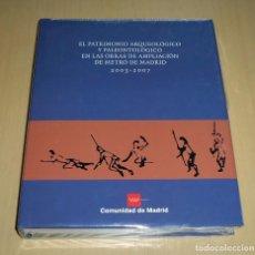 Libros de segunda mano: LIBRO ARQUEOLOGÍA Y PALEONTOLOGÍA EN METRO DE MADRID - ¡NUEVO!. Lote 202332993