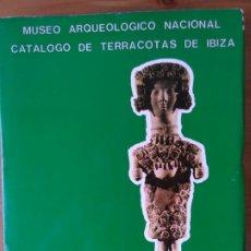 Livres d'occasion: CATALOGO DE TERRACOTAS DE IBIZA. MUSEO ARQUEOLOGICO NACIONAL. Mª JOSE ALMAGRO. Lote 204061135