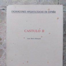 Libros de segunda mano: EXCAVACIONES ARQUEOLÓGICAS EN ESPAÑA - CÁSTULO II - JOSÉ MARÍA BLÁZQUEZ - MADRID, 1980. Lote 204236237