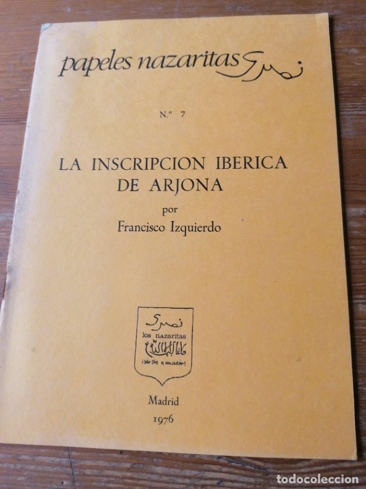 FRANCISCO IZQUIERDO. LA INSCRIPCIÓN IBÉRICA DE ARJONA. (Libros de Segunda Mano - Ciencias, Manuales y Oficios - Arqueología)