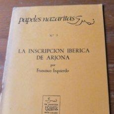 Libros de segunda mano: FRANCISCO IZQUIERDO. LA INSCRIPCIÓN IBÉRICA DE ARJONA.. Lote 204378956