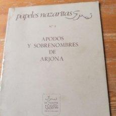 Libros de segunda mano: APODOS Y SOBRENOMBRES DE ARJONA. Lote 204379015