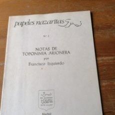 Libros de segunda mano: FRANCISCO IZQUIERDO. NOTAS DE TOPONOMIA ARJONERA. Lote 204379130