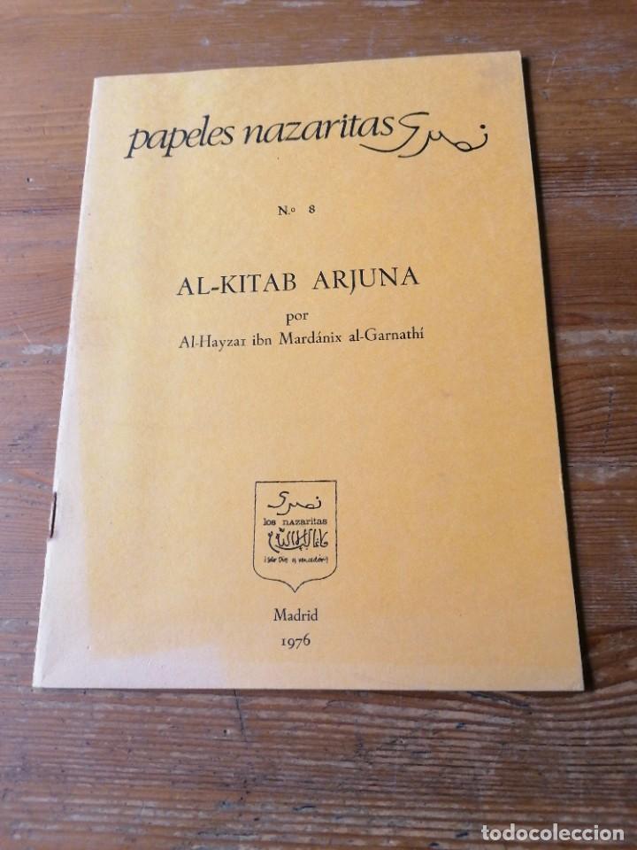 AL-HAY SI IBN MARDANIX AL-GARNATHI. AL-KITAB ARJUNA (Libros de Segunda Mano - Ciencias, Manuales y Oficios - Arqueología)