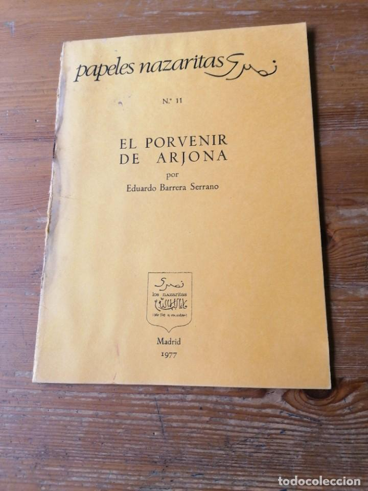 EDUARDO BARRERA SERRANO. EL PORVENIR DE ARJONA (Libros de Segunda Mano - Ciencias, Manuales y Oficios - Arqueología)
