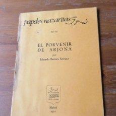 Libros de segunda mano: EDUARDO BARRERA SERRANO. EL PORVENIR DE ARJONA. Lote 204379440