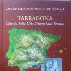 Libros de segunda mano: TARRAGONA. COLONIA IULIA URBS TRIUMPHALIS TARRACO.ILUSTRACIONS, ROMA, 2004. Lote 204705937