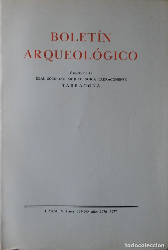 BOLETÍN ARQUEOLÓGICO 1976-77. MISCELÁNEA SALVADOR VILASECA. ARQUEOLOGÍA, TARRAGONA (Libros de Segunda Mano - Ciencias, Manuales y Oficios - Arqueología)