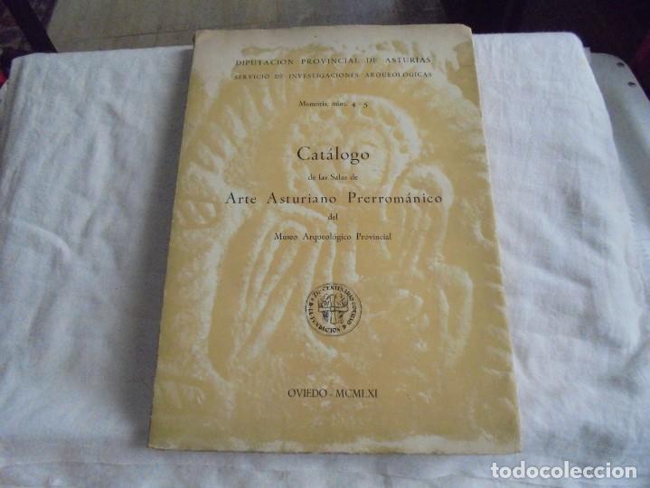 CATALOGOS DE LAS SALAS DE ARTE ASTURIANO PRERROMANICO DEL MUSEO ARQUEOLOGICO PROVINCIAL.OVIEDO 1961 (Libros de Segunda Mano - Ciencias, Manuales y Oficios - Arqueología)