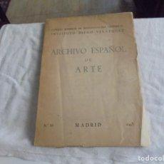 Libros de segunda mano: ARCHIVO ESPAÑOL DE ARTE MADRID 1943.-INSTITUTO DIEGO VELAZQUEZ. Lote 206573500