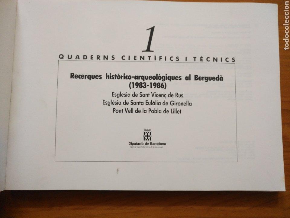 Libros de segunda mano: Quaderns científics i tècnics , Recerques històrico-arqueologiques al berguedà 1983- 1986 Esglesia - Foto 2 - 207306517