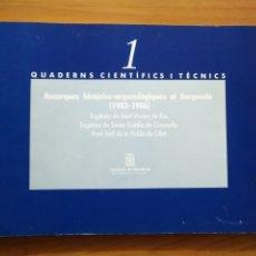 Libros de segunda mano: QUADERNS CIENTÍFICS I TÈCNICS , RECERQUES HISTÒRICO-ARQUEOLOGIQUES AL BERGUEDÀ 1983- 1986 ESGLESIA. Lote 207306517