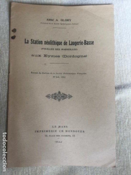LA STATION NEOLITHIQUE DE LAUGERIE-BASSE - ABBE A. GLORY - 1942 - AUX EYZIES DORDOGNE - 11P. (Libros de Segunda Mano - Ciencias, Manuales y Oficios - Arqueología)