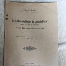 Libros de segunda mano: LA STATION NEOLITHIQUE DE LAUGERIE-BASSE - ABBE A. GLORY - 1942 - AUX EYZIES DORDOGNE - 11P.. Lote 208039443