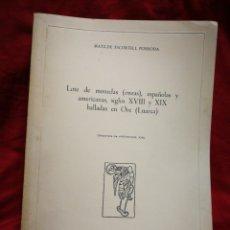 Libros de segunda mano: LOTE MONEDAS (ONZAS) ESPAÑOLAS Y AMERICANAS S.XVIII-XIX HALLADAS EN ORE (LUARCA)- M.ESCORTELL.1969.. Lote 208091901