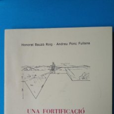 Libros de segunda mano: UNA FORTIFICACIÓ ROMANA A SES SALINES. Lote 208380047