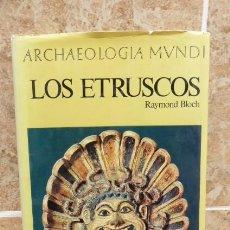 Livros em segunda mão: LOS ETRUSCOS...RAYMOND BLOCH..EDITORIAL JUVENTUD..ARQUEOLOGIA MUNDI. Lote 208486885