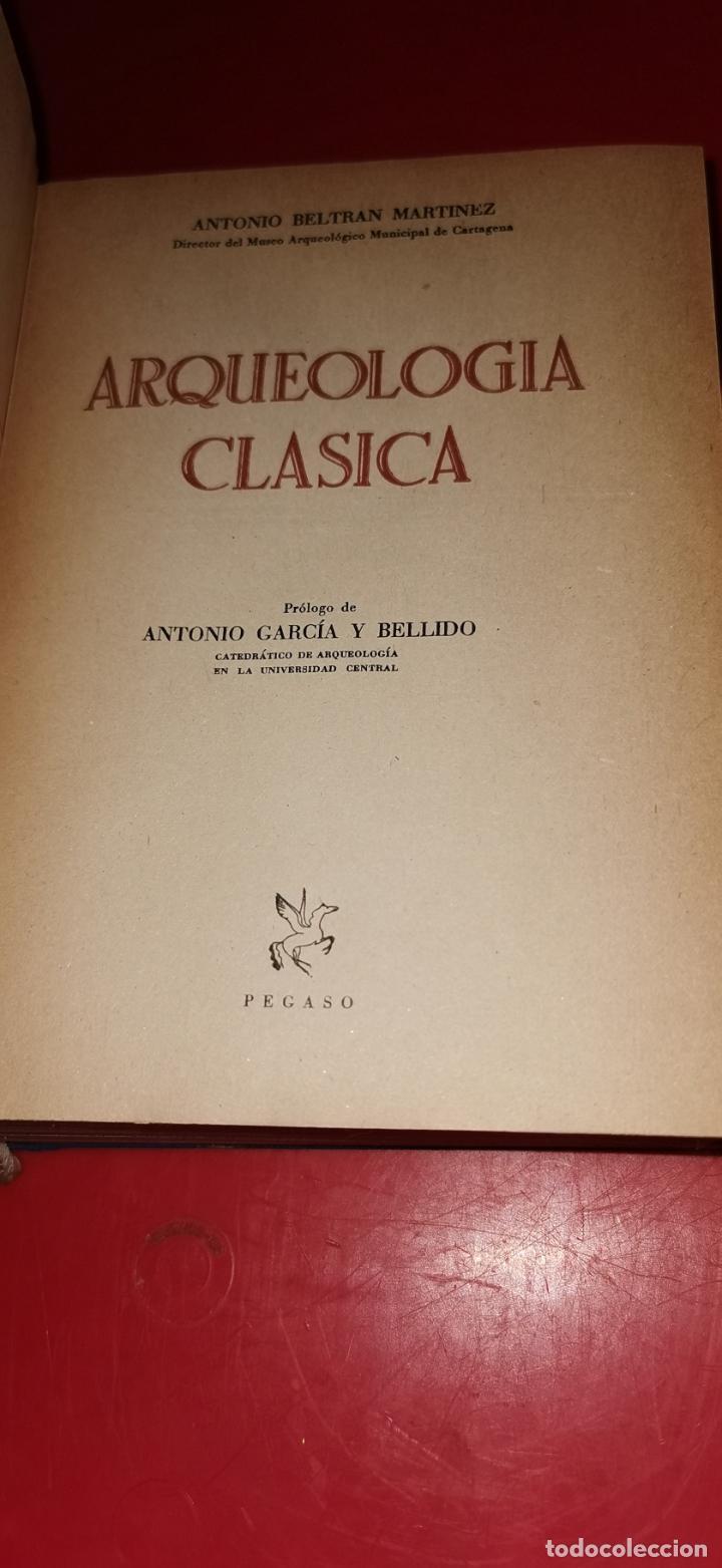 Libros de segunda mano: Arqueología clasica - Beltrán Martinez, Antonio - Foto 2 - 208754957