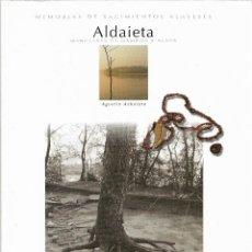 Libros de segunda mano: NECRÓPOLIS TARDOANTIGUA DE ALDAIETA EN ARABA (NANCLARES DE GAMBOA). PAIS VASCO. LIBRO VASCO.. Lote 210182165