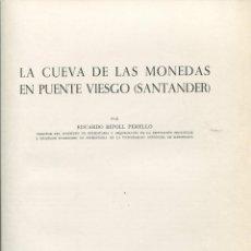Libros de segunda mano: E. RIPOLL. LA CUEVA DE LAS MONEDAS.PUENTE VIESGO SANTANDER. ARTE RUPESTRE 1972. Lote 210950964