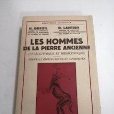 Libros de segunda mano: LES HOMMES DE LA PIERRE ANCIENNE. H. BREUIL. R. LANTIER. 1959 PARÍS. ED.: PAYOT.. Lote 211258850