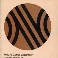 Libros de segunda mano: ANDRÉ LEROI-GOURHAN. LA PREHISTORIA.. Lote 211263056