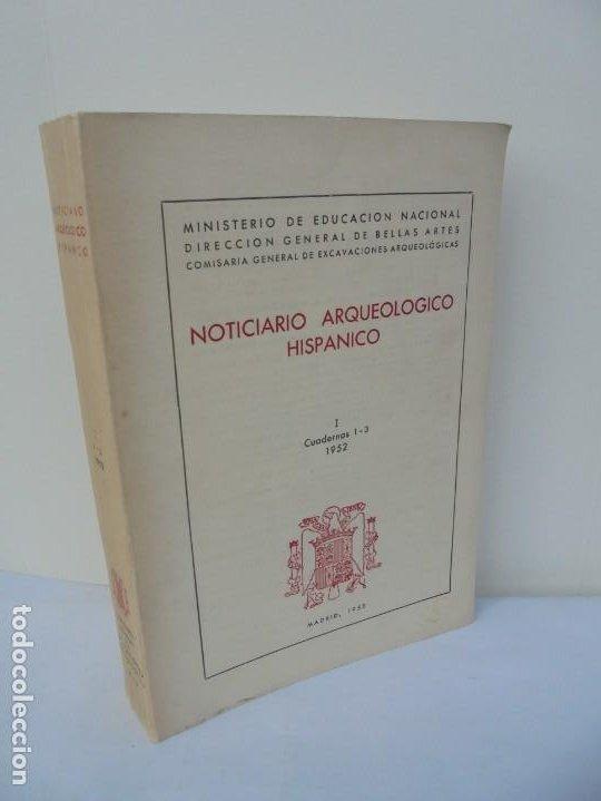 NOTICIARIO ARQUEOLOGICO HISPANICO. CUADERNOS 1-3. 1952. MINISTERIO DE EDUCACION NACIONAL (Libros de Segunda Mano - Ciencias, Manuales y Oficios - Arqueología)