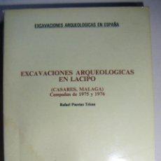 Libros de segunda mano: EXCAVACIONES ARQUEOLÓGICAS EN LACIPO 1982. Lote 211756685