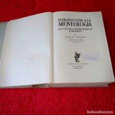 Libros de segunda mano: INTRODUCCIÓN A LA ARQUEOLOGIA LAS CULTURAS PREHISTORICAS EUROPEAS. Lote 212766720