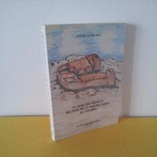 Libros de segunda mano: ARTURO OLIVER FOIX - EL POBLADO IBERICO DEL PUIG DE LA MISERICORDIA DE VINAROS - VINAROS 1994. Lote 213301082