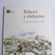Libros de segunda mano: BIFACES Y ELEFANTES LOS PRIMEROS POBLADORES DE MADRID . EXPOSICIÓN. Lote 213576925