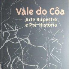 Libros de segunda mano: VALE DO CÔA : ARTE RUPESTRE E PRÉ-HISTÓRIA / ANTÓNIO FAUSTINO DE CARVALHO. PARQUE ARQUEOLÓGICO, 1996. Lote 214301038