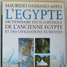 Libros de segunda mano: DICTIONNAIRE ENCYCLOPEDIQUE DE L'ANCIENNE EGYPTE ET DES CIVILISATIONS NUBIENNES - MAURIZIO DAMIANO. Lote 215892237