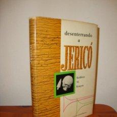 Libros de segunda mano: DESENTERRANDO A JERICÓ - KATHLEEN M. KENYON - FONDO DE CULTURA ECONÓMICA, RARO. Lote 218268170