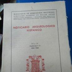 Libros de segunda mano: NOTICIARIO ARQUEOLOGICO HISPANICO 1956 CUADERNOS 1 - 3 1954-1955 CON 338 PÁGINAS Y 183 LÁMINAS A TOD. Lote 218303686