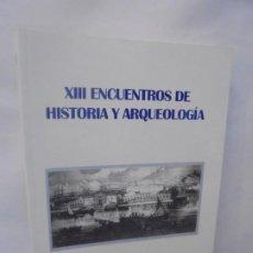 Libros de segunda mano: XIII ENCUENTROS DE HISTORIA Y ARQUEOLOGIA. ECONOMIA MARITIMA. AYUNTAMIENTO DE SAN FERNANDO. 1998. Lote 218600892