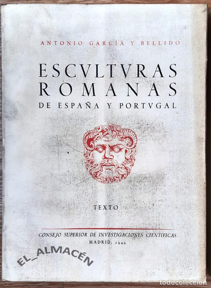 Libros de segunda mano: ESCULTURAS ROMANAS DE ESPAÑA Y PORTUGAL (GARCÍA Y BELLIDO) 2 VOLS. - 1949 - SIN USAR - Foto 2 - 219563336