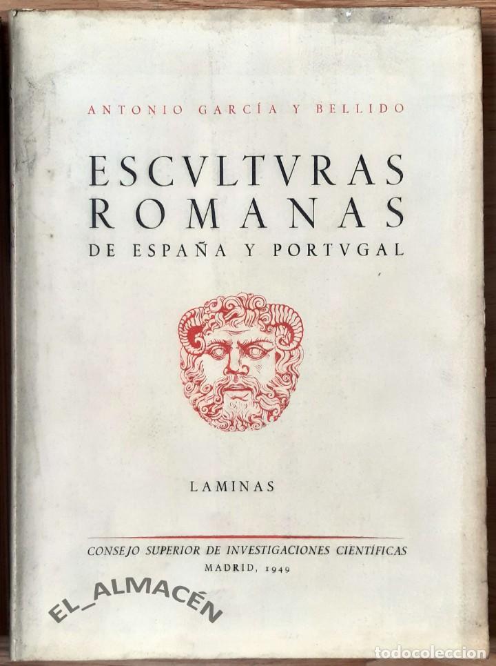 Libros de segunda mano: ESCULTURAS ROMANAS DE ESPAÑA Y PORTUGAL (GARCÍA Y BELLIDO) 2 VOLS. - 1949 - SIN USAR - Foto 3 - 219563336