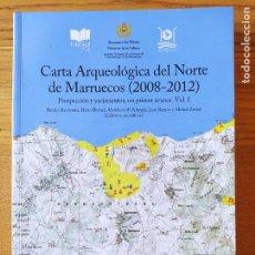 Libros de segunda mano: ARQUEOLOGIA. CARTA ARQUEOLOGICA DEL NORTE DE MARRUECOS, 2008-2012 VARIOS AUTORES, CADIZ, 2015. Lote 220682840