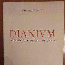 Libros de segunda mano: ARQUEOLOGÍA ROMANA EN DENIA. GABRIELA MARTIN. ED 1970. Lote 221969573