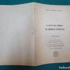 Libros de segunda mano: GALICIA - O CULTO DAS PEDRAS NO NOROESTE PENINSULAR, DISCURSO - XESUS TABOADA CHIVITE RAG 1965 + INF. Lote 222084176