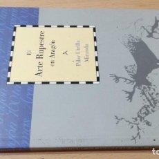 Libros de segunda mano: EL ARTE RUPESTRE EN ARAGON / CAI 1OO ARAGON - COL. Lote 222252177