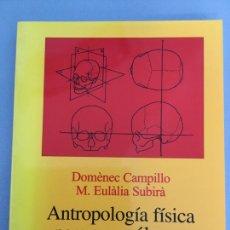 Libros de segunda mano: ANTROPOLOGÍA FÍSICA PARA ARQUEÓLOGOS. Lote 222522845