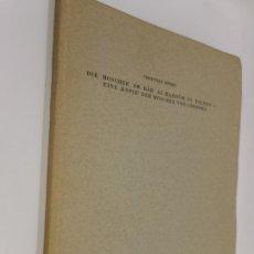 Libros de segunda mano: DIE MOSCHEE AM BA?B AL-MARDU?M IN TOLEDO : EINE, KOPIE DER MOSCHEE VON CORDOBA----CHRISTIAN EWERT. Lote 223116223