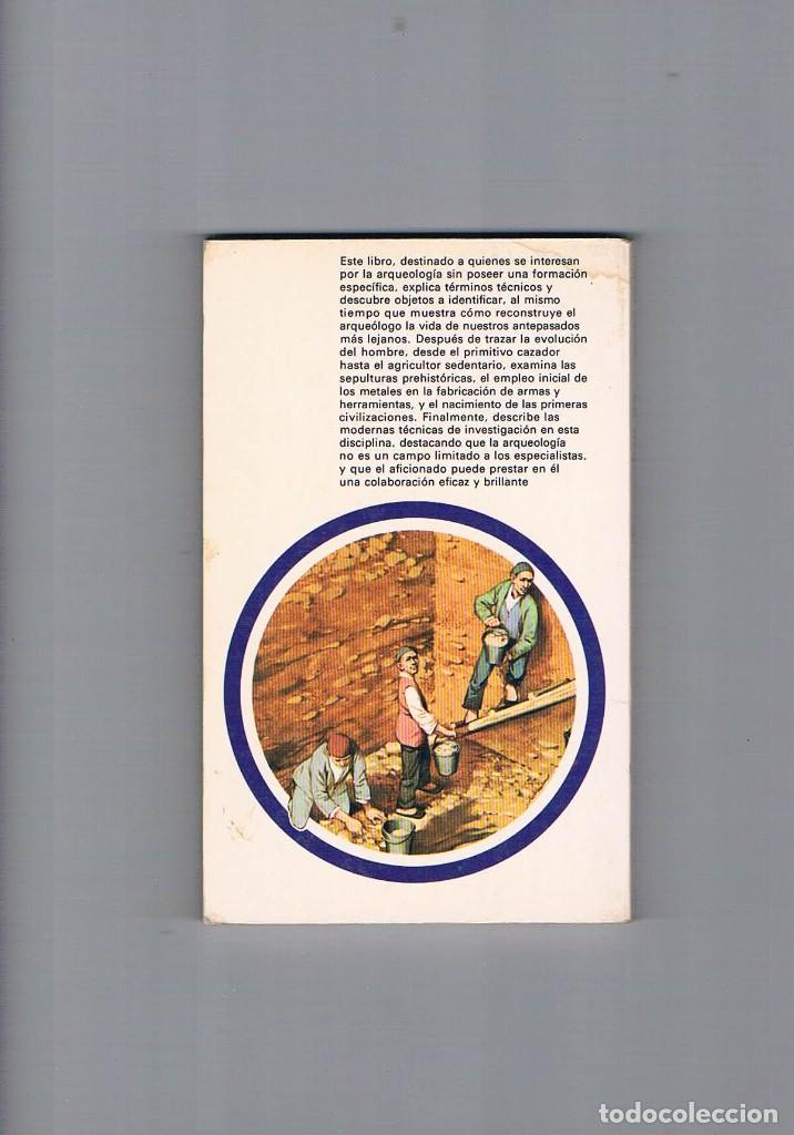 Libros de segunda mano: LA ARQUEOLOGIA FRANCIS CELORIA BRUGUERA LIBRO COLOR MANUALES DIVULGACION CULTURAL 1973 - Foto 2 - 223131612