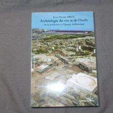 Libros de segunda mano: ARCHÉOLOGIE DU VIN ET DE L'HUILE. JEAN-PIERRE BRUN. TEXTO EN FRANCÉS.. Lote 223343027