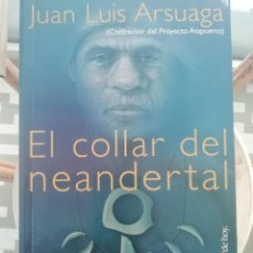 Libros de segunda mano: EL COLLAR DEL NEANDERTAL. Lote 224489173